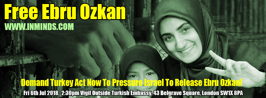Boycott Israel News: Alert 6th July 2018 - Free Ebru Ozkan